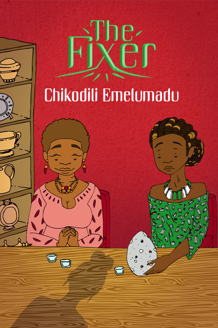 The Fixer by Chikodili Emelumadu cover art sub-Q