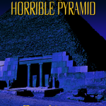 Horrible Pyramid by Ryan Veeder