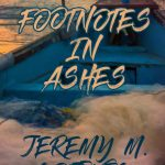 Footnotes In Ashes by Jeremy M. Gottwig