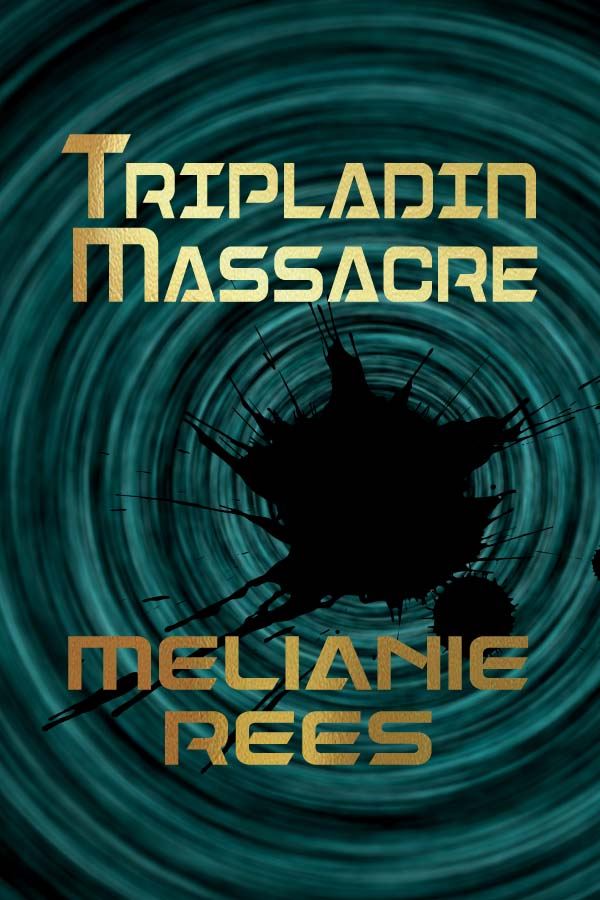 Tripladin Massacre by Melanie Rees cover