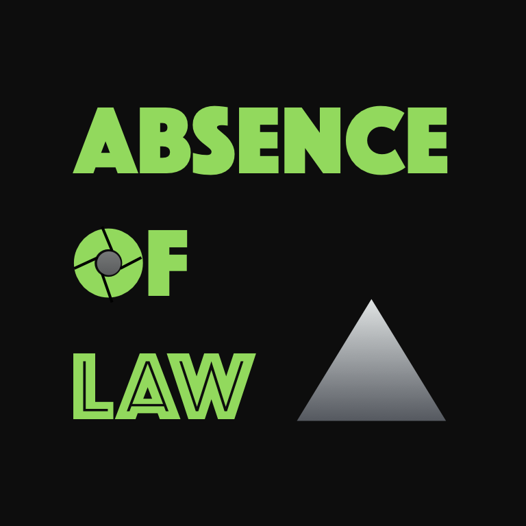 Absence of Law