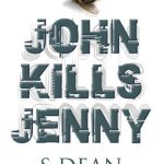 John Kills Jenny by S Dean