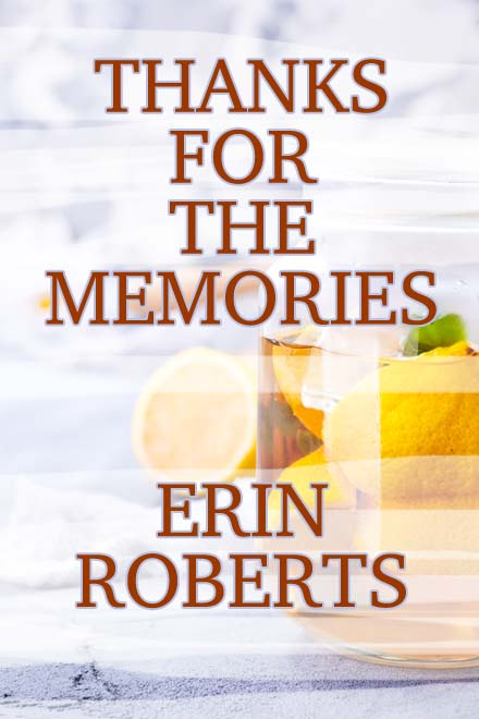 Thanks for the Memories by Erin Roberts - cover